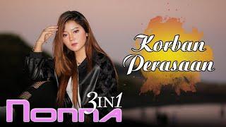 Download lagu Nonna 3in1 - Korban Perasaan (Official Music Video)