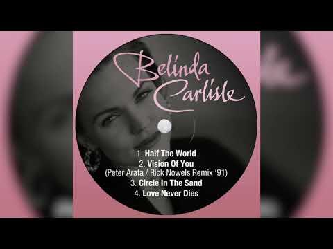 Belinda Carlisle - Vision Of You ('91 Remix) [Audio]