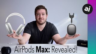$550 AirPods Max Are OFFICIAL! Everything You NEED to Know Before Ordering!