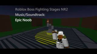 Epic Noob - Roblox Boss Fighting Stages NR2 Music/Soundtrack HD