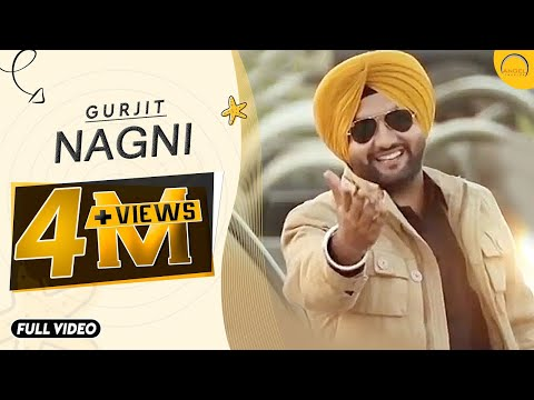 Nagni | Gurjit | Angel Records |latest punjabi song | New Punjabi Song