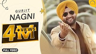 Nagni | Gurjit | Angel Records |latest punjabi song | New Punjabi Song
