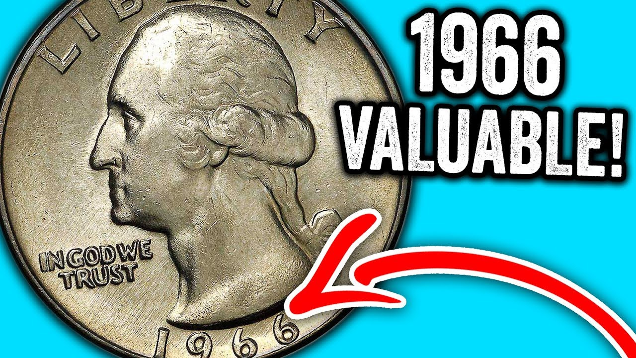1966 QUARTERS WORTH MONEY - RARE & EXPENSIVE COINS TO LOOK FOR!