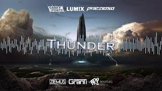 Gabry Ponte, LUM!X, Prezioso - Thunder (Ziemuś x GranTi x FKP Bootleg 2021)