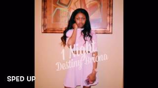 1 night lil yachty cover by destiny briona SPED UP