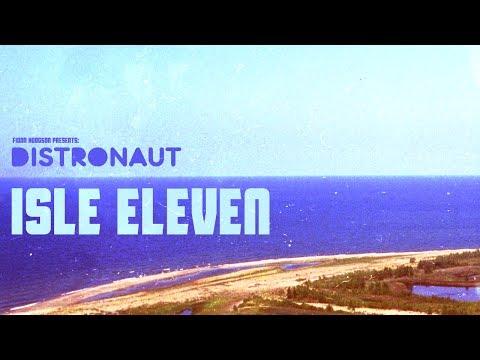 Distronaut - Isle Eleven (2010) [46:17]