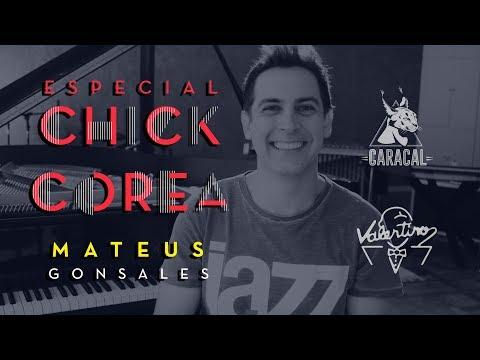 Especial Chick Corea - Mateus Gonsales Trio e Convidados