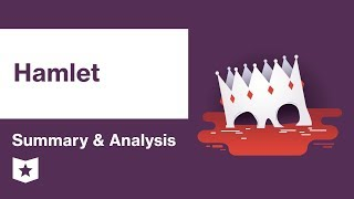 Hamlet by William Shakespeare | Summary & Analysis
