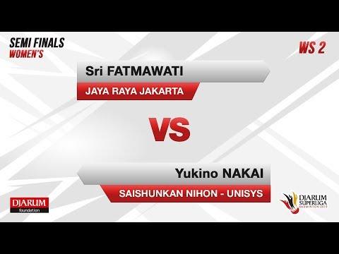 SEMI FINALS   WS2   SRI (JAYA RAYA JAKARTA) VS NAKAI (SAISHUNKAN NIHON-UNISYS)