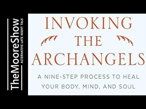 Invoking the Archangels: A NineStep Process to Heal Your Body, Mind, and Soul