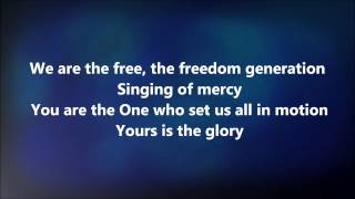 We Are The Free - Matt Redman w/ Lyrics