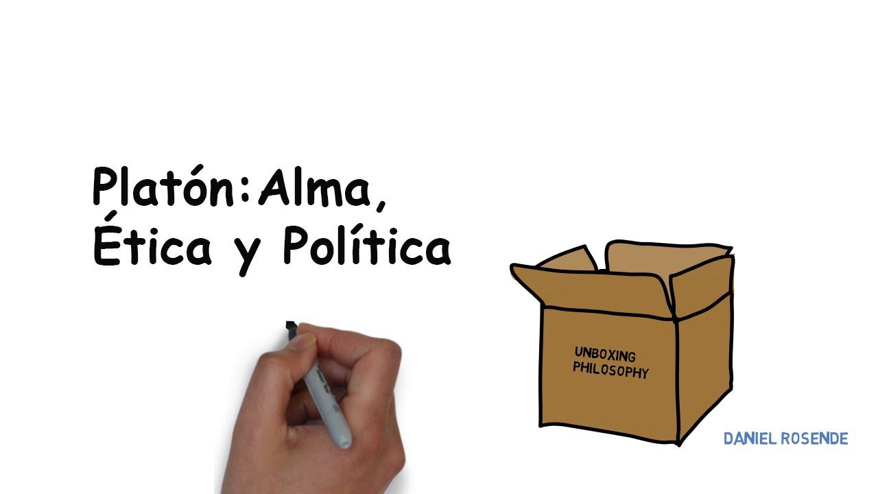 Platón: Alma, Ética y Política