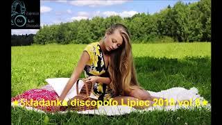 ❤️★Składanka discopolo Lipiec☑️ 2018 vol 6★✅????