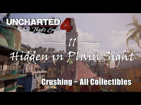 Uncharted 4 Chapter 11: Hidden in Plain Sight (Crushing Difficulty/All Collectibles)