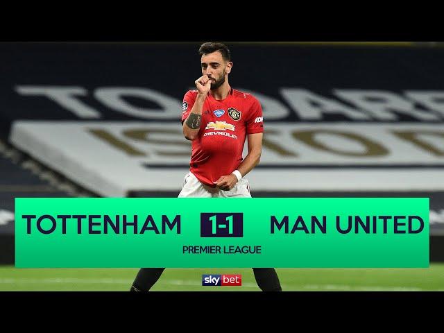 Tottenham 1-1 Manchester United | Bruno Fernandes Scores Late Penalty