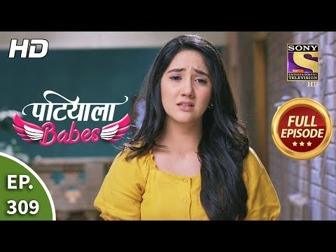 Patiala Babes - Ep 309 - Full Episode - 31st January, 2020