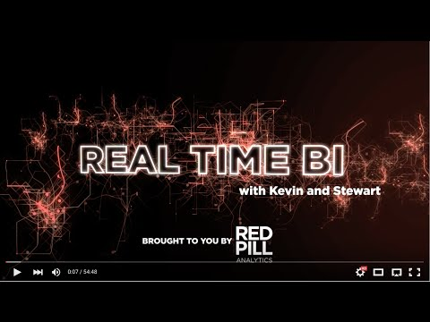 Real Time BI with Kevin & Stewart: Ep 028