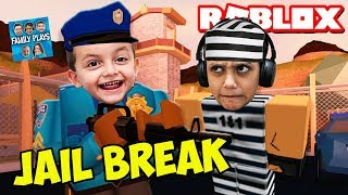 ROBLOX JAILBREAK! The WORST ESCAPE EVER-Family Plays