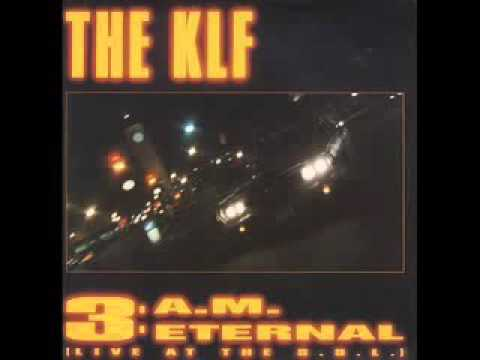 The Klf - 3 A m Eternal