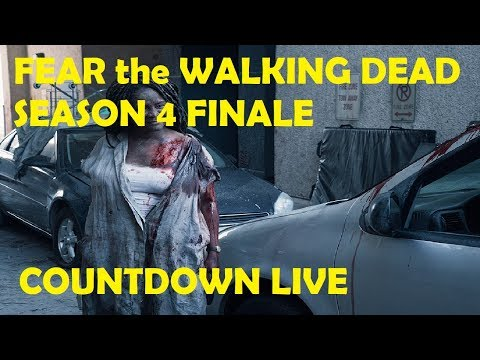 FEAR The Walking Dead Season 4 - EPISODE 16 COUNTDOWN LIVE