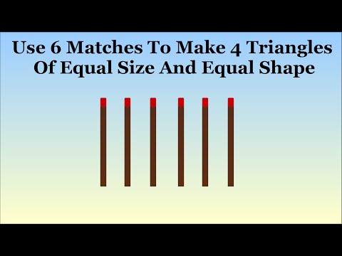 Can You Make 4 Triangles From 6 Matches?