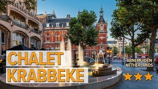 Chalet Krabbeke hotel review | Hotels in Arnemuiden | Netherlands Hotels
