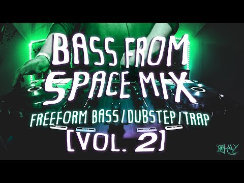 Bass From Space Mix [Vol. 2] (Freeform Bass/Dubstep/Trap)   #22