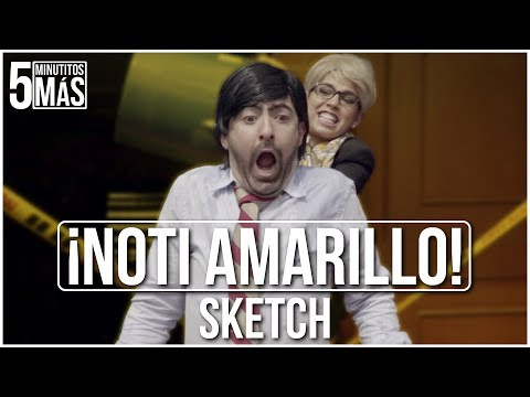 ¡Noti Amarillo! | Sketch