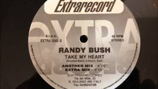 Randy Bush - Take My Heart