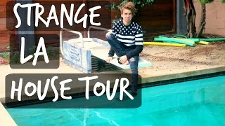 STRANGE NEW LA HOUSE TOUR