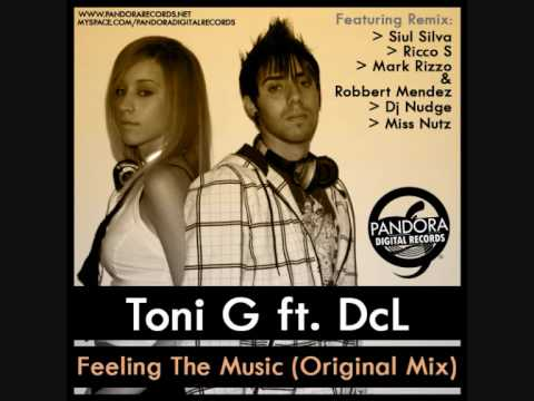 Toni G feat DCL - Feeling the music (Dj Nudge Remix)