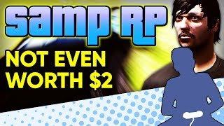 SAMP RP - Not Even Worth $2 - Let's Game It Out (Pseudo Review)