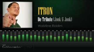 "iTron - De Tribute ""Jook & Jook"" (Waistline Riddim) [Soca 2017] [HD]"