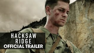 "Hacksaw Ridge (2016 - Movie) Official Trailer – ""Believe"" by : Lionsgate Movies"
