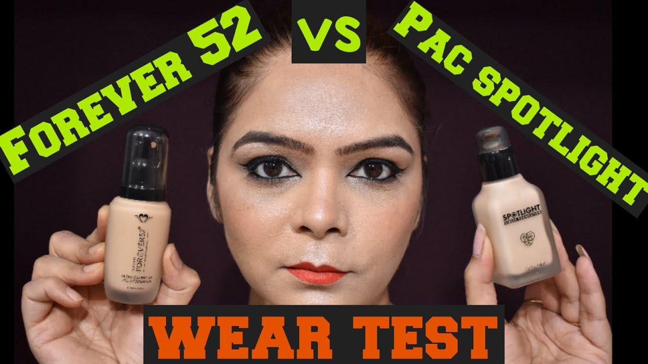 FOREVER 52 FOUNDATION vs PAC SPOT LIGHT FOUNDATION WEAR TEST