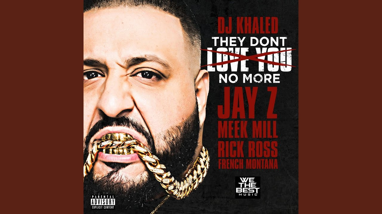 They Dont Love You No More Feat Jay Z Meek Mill Rick Ross