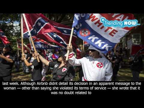 Ahead of far right wing rally in virginia, airbnb cancels accounts - Trending Now