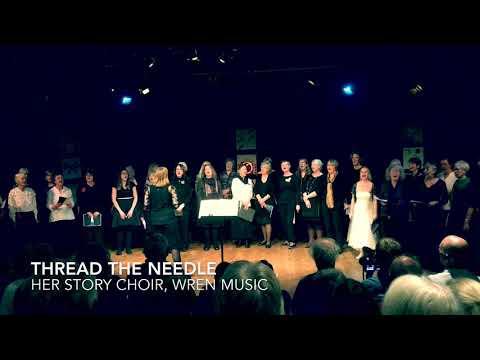 Thread the Needle, Her Story 2019 (Wren Music)
