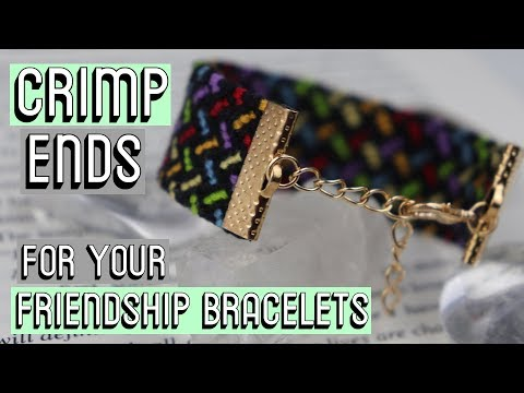 CRIMP ENDS TUTORIAL    Friendship Bracelets