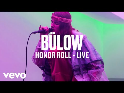 bülow - Honor Roll (Live) | Vevo DSCVR