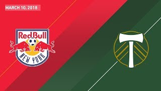 HIGHLIGHTS: New York Red Bulls vs. Portland Timbers | March 10, 2018
