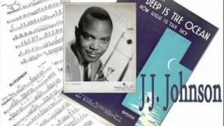 - J.J. Johnson : How deep is the ocean (Irving Berlin)