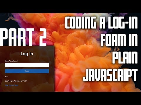 Log-In Form In Plain JavaScript Tutorial - Part 2 - Creating The Login Page thumbnail