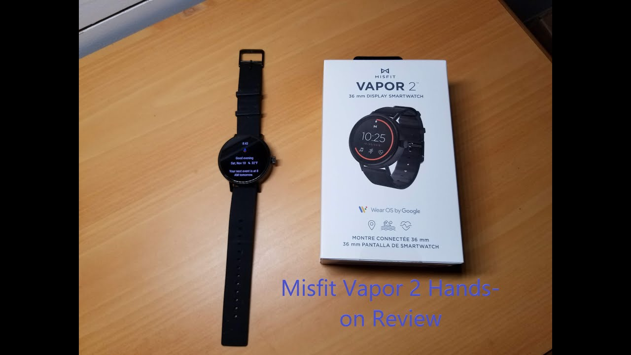 Misfit Vapor 2 Smart Watch Hands On Review Youtube