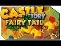Castle Story | Fairy Tail | #62