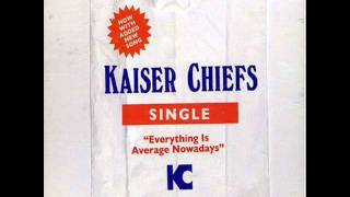 Watch Kaiser Chiefs Out Of My Depth video