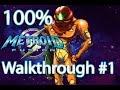 [Game Boy Advance] Metroid Fusion 100% Walkthrough #1