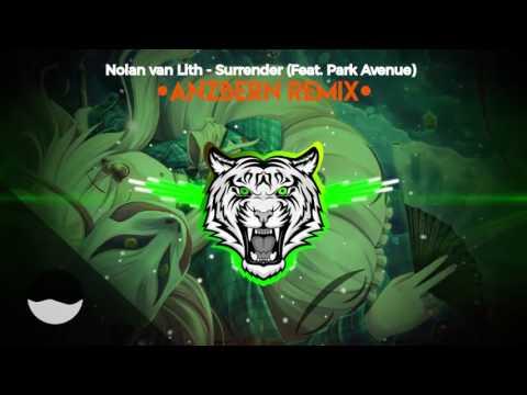 Nolan van Lith - Surrender feat. Park Avenue (Anzbern Remix) // Trap Tiggers Collaboration