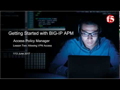 F5 BIG IP APM | Getting Started with BIG IP Access Policy Manager APM (Lesson 2)