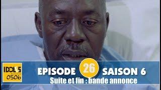 IDOLES - saison 6 - épisode 26 (suite et fin) : la bande annonce